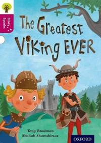 Oxford Reading Tree Story Sparks: Oxford Level  10: The Greatest Viking Ever