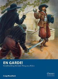 En Garde!: Swashbuckling Skirmish Wargames Rules