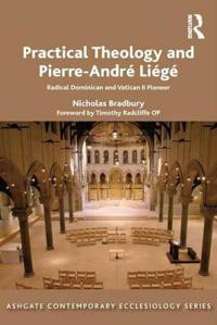 Practical Theology and Pierre-André Liégé