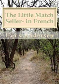 The Little Match Seller- In French
