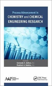 Process Advancement in Chemistry and Chemical Engineering Research