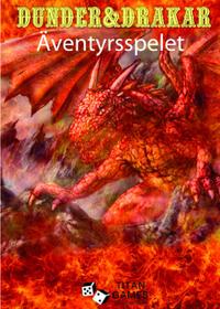 Dunder & drakar : äventyrsspelet