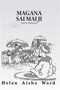 Magana Sai Mai Ji: Gajeren Tatsuniyoyi