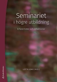 Seminariet i högre utbildning - Erfarenheter och reflektioner