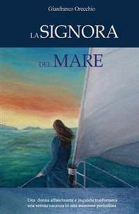 La Signora del Mare
