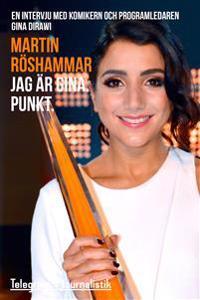 Jag är Gina. Punkt. : en intervju med komikern och programledaren Gina Dirawi