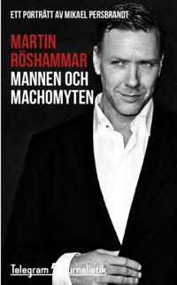 Mannen och machomyten : ett porträtt av Mikael Persbrandt - Martin Röshammar | Laserbodysculptingpittsburgh.com