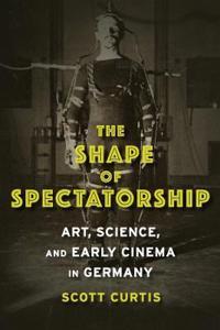 The Shape of Spectatorship