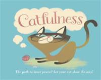 Catfulness: The Path to Inner Peace