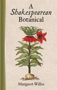 A Shakespearean Botanical