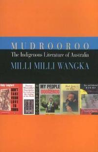 The Indigenous Literature of Australia