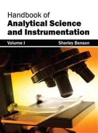 Handbook of Analytical Science and Instrumentation: Volume I