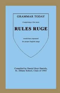 Grammar Today - Rules Ruge