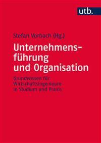 Unternehmensführung und Organisation