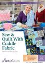 Sew & Quilt with Cuddle Fabric Class DVD: With Instructor Mary Gay Leahy