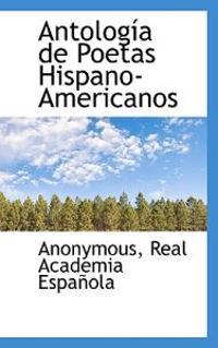 Antologia de Poetas Hispano-Americanos