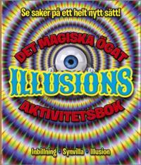 Det magiska ögat : illusioner - aktivitetsbok