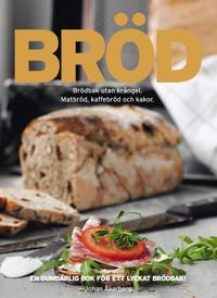Bröd : Bröd utan krångel