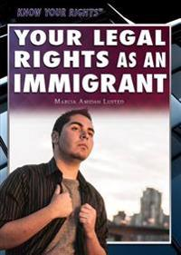 Your Legal Rights as an Immigrant