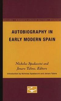 Autobiography in Early Modern Spain