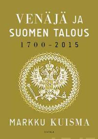 Venäjä ja Suomen talous 1700-2015