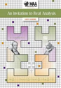 An Invitation to Real Analysis