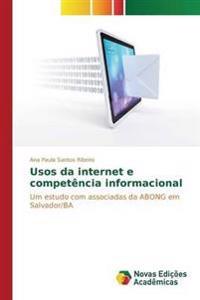 Usos Da Internet E Competencia Informacional