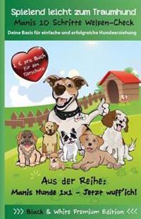 Manis 10 Schritte Welpen Check - Die Basis Fur Einfache Und Erfolgreiche Hundeerziehung
