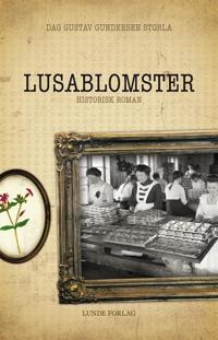 Lusablomster - Dag Gustav Gundersen Storla | Ridgeroadrun.org