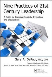 Nine Practices of 21st Century Leadership