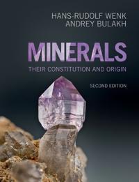 Minerals: Their Constitution and Origin