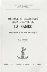 Methode Et Dialectique Dans L'Oeuvre de La Ramee