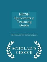 Niosh Spirometry Training Guide - Scholar's Choice Edition