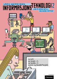 Informasjonsteknologi 2; lær å kode spel og web-appar