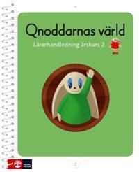 Qnoddarnas värld Lärarhandledning åk 2 -  - böcker (9789127444058)     Bokhandel