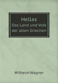 Hellas Das Land Und Volk Der Alten Griechen