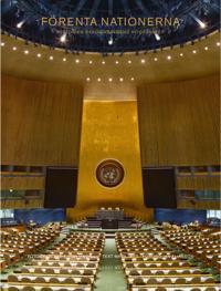 Förenta Nationerna : historien bakom världens högkvarter