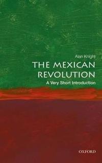 The Mexican Revolution: A Very Short Introduction