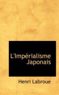 L'imperialisme Japonais