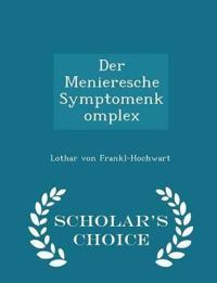 Der Menieresche Symptomenkomplex - Scholar's Choice Edition