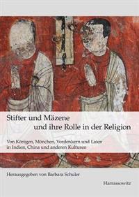 Stifter Und Mazene Und Ihre Rolle in Der Religion