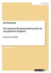 Der Deutsche Wohnimmobilienmarkt Im Europaischen Vergleich