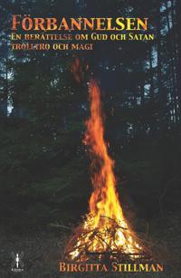 Förbannelsen - en berättelse om Gud och Satan, trolltro och magi