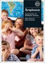 Årsplanen : uppnå struktur och delaktighet i förskolan