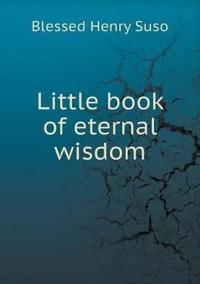 Little Book of Eternal Wisdom