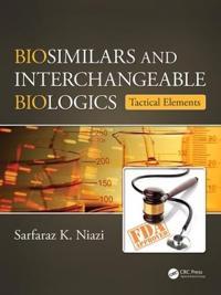 Biosimilars and Interchangeable Biologics