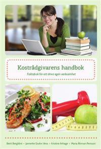 Kostrådgivarens handbok : faktabok för att driva egen verksamhet