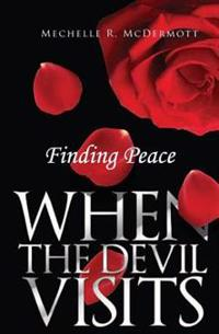 Finding Peace When the Devil Visits