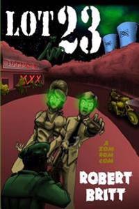 Lot 23 a Zomromcom: A Zombie Romantic Comedy