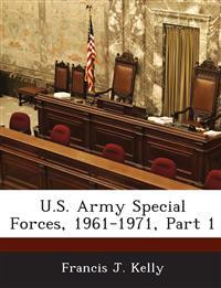 U.S. Army Special Forces, 1961-1971, Part 1